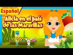 Alicia en el país de las Maravillas. Cuentos Infantiles en Español