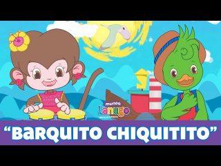 Barquito Chiquitito  – Canciones Infantiles de Mundo Lanugo | Dibujos animados en español