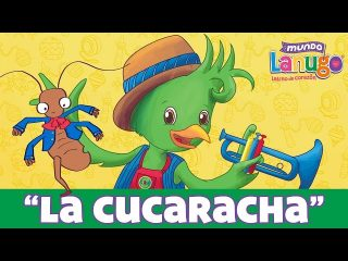 La Cucaracha  – Canciones Infantiles de Mundo Lanugo | Dibujos animados en español