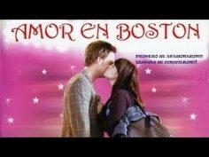 Amor en Boston. Película completa en español.
