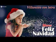 Feliz navidad con letra. Villancicos navideños para niños.